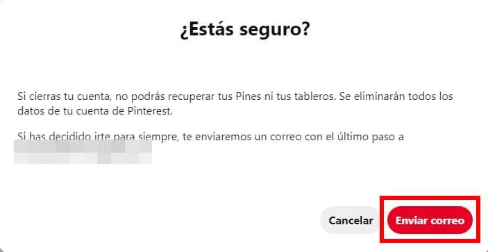 enviar correo de confirmacion para cerrar cuenta pinterest